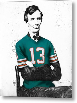 Abe Lincoln In A Dan Marino Miami Dolphins Jersey Metal Print by Roly Orihuela