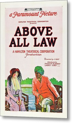 Above All Law Metal Print by Paramount