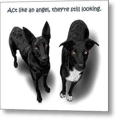 Act Like An Angel Metal Print