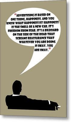 Advertising Is Happiness - Mad Men Poster Don Draper Quote Metal Print