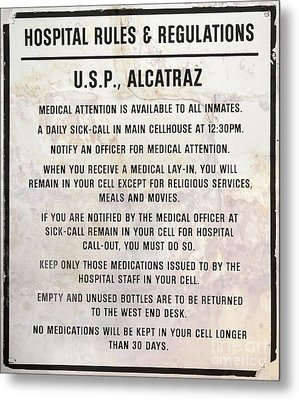 Alcatraz Prison Hospital Rules Metal Print by Jon Neidert