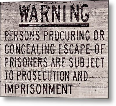 Alcatraz Prison Warning Sign Metal Print by Jon Neidert
