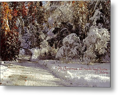 All Roads Lead Home Metal Print by Sabine Jacobs