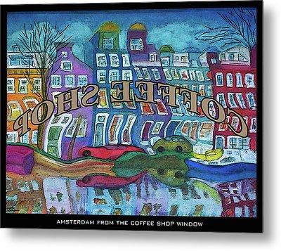 Amsterdam Through The Coffee Shop Window Metal Print