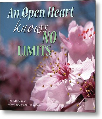 An Open Heart Knows No Limits Metal Print by Mark David Gerson