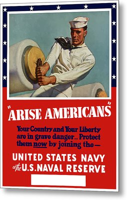 Arise Americans Join The Navy  Metal Print by War Is Hell Store