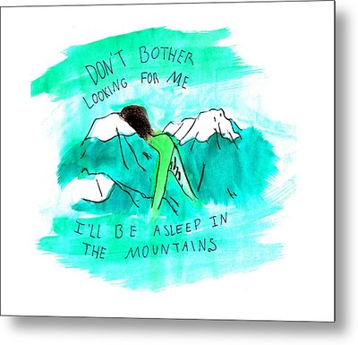 Asleep In The Mountains Metal Print by Lucy Frost