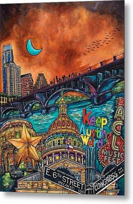 Austin Keeping It Weird Metal Print by Patti Schermerhorn