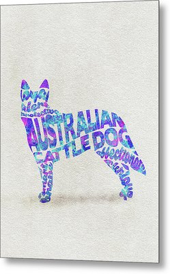 Metal Print featuring the painting Australian Cattle Dog Watercolor Painting / Typographic Art by Inspirowl Design