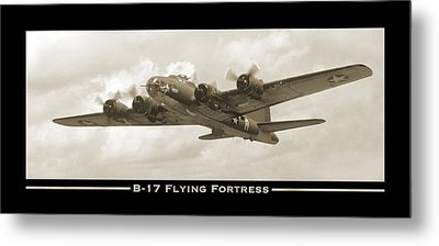 B-17 Flying Fortress Show Print Metal Print by Mike McGlothlen
