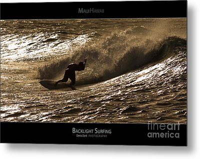 Backlight Surfing - Maui Hawaii Posters Series Metal Print by Denis Dore