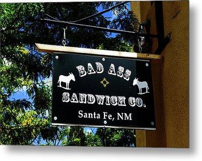 Bad Ass Sandwich Co - Santa Fe - New Mexico Metal Print