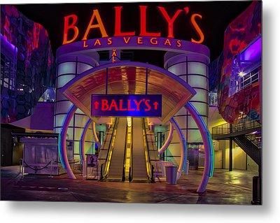 Ballys Hotel Las Vegas Metal Print