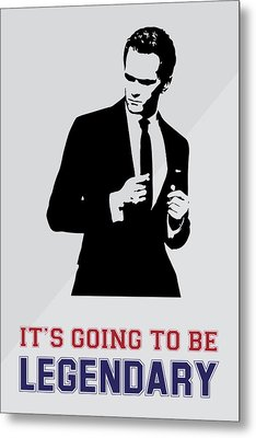 Barney Stinson Poster How I Met Your Mother - It's Going To Be Legendary Metal Print