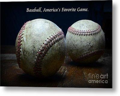 Baseball Americas Favorite Game Metal Print