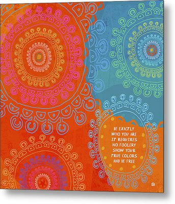Metal Print featuring the painting Be Exactly Who You Are by Lisa Weedn