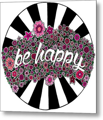 Be Happy Metal Print by Elizabeth Davis