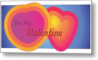 Metal Print featuring the digital art Be My Valentine Card by Sherril Porter