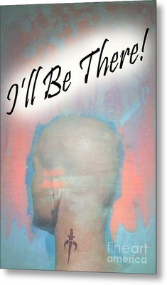 Be There Metal Print by Sean-Michael Gettys