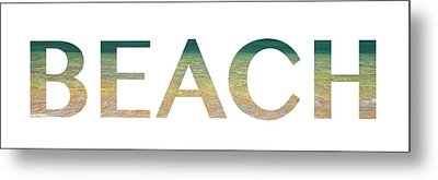 Beach Letter Art Metal Print by Saya Studios
