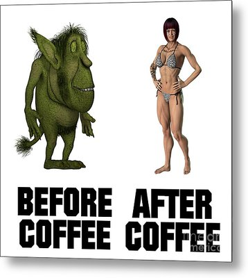 Before Coffee, After Coffee Metal Print by Esoterica Art Agency