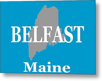 Metal Print featuring the photograph Belfast Maine State City And Town Pride  by Keith Webber Jr