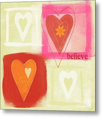 Believe In Love Metal Print by Linda Woods