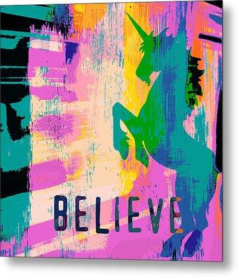 Believe In Unicorns Metal Print by Brandi Fitzgerald