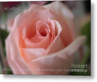 Believe In Yourself Card Or Poster Metal Print by Carol Groenen