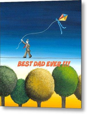 Best Dad Ever Metal Print by Graciela Bello