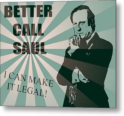 Better Call Saul Metal Print by Dan Sproul