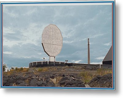 Big Nickel Built In 1964 Cost Cad35000 At That Time Sudbury And Copper Cliff Metal Print