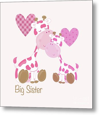 Big Sister Cute Baby Giraffes And Hearts Metal Print by Tina Lavoie