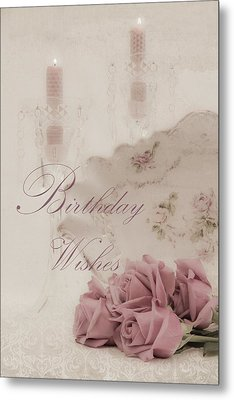 Birthday Wishes - Candles, Crystal And Roses Metal Print by Sandra Foster