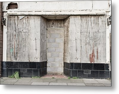 Boarded Up Shop Metal Print