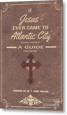 Boardwalk Empire Atlantic City Jesus Pamplet Metal Print by Edward Fielding