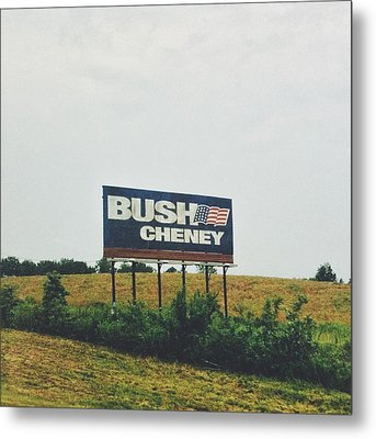 Bush Cheney 2011 Metal Print by Dylan Murphy