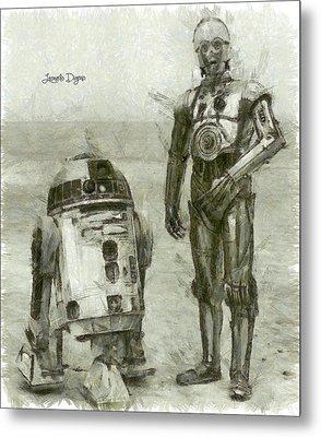 C-3po And R2-d2 - Da Metal Print by Leonardo Digenio