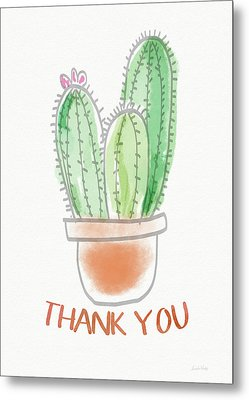 Cactus Thank You - Art By Linda Woods Metal Print