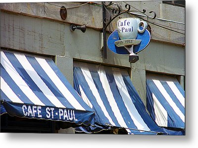Cafe St. Paul - Montreal Metal Print by Frank Romeo