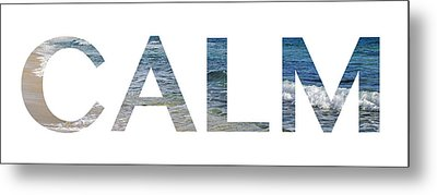 Calm Letter Art Metal Print by Saya Studios