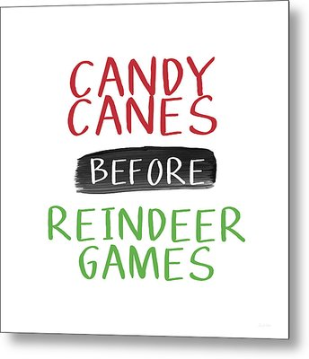 Candy Canes Before Reindeer Games- Art By Linda Woods Metal Print