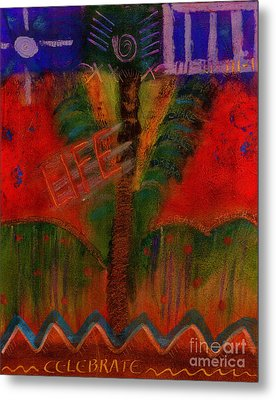 Metal Print featuring the painting Celebrate Life by Angela L Walker