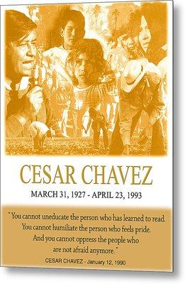 Cesar Chavez Poster Metal Print by John Keaton