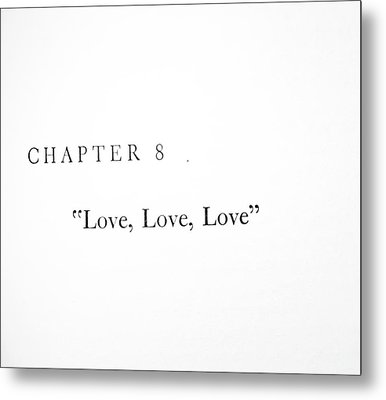 Chapter 8 Love Love Love Squared Metal Print by Toni Hopper
