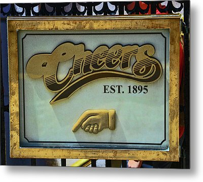 Cheers, Where Everybody  Knows Your Name - Boston      Metal Print