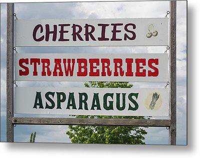 Cherries Strawberries Asparagus Roadside Sign Metal Print by Steve Gadomski