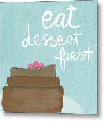 Chocolate Cake Dessert First- Art By Linda Woods Metal Print by Linda Woods