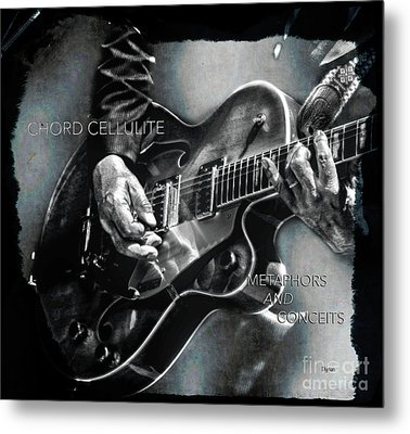 Chord Cellulite  Metal Print by Steven Digman