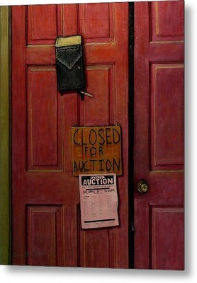 Closed For Auction Metal Print by Doug Strickland